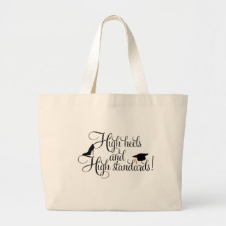 Heels and High Standards Large Tote Bag