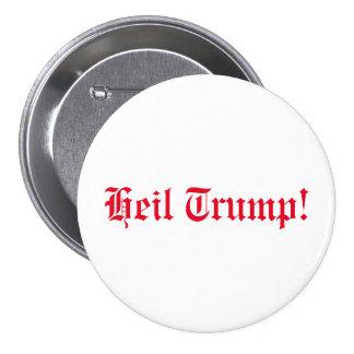 Heil Trump! 7.5 Cm Round Badge