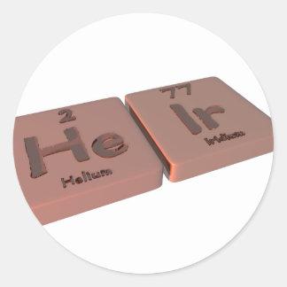 Heir as He Helium and Ir Iridium Round Sticker
