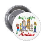 Held Captive in Montana Badge