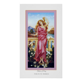 Helen of Troy ~ Evelyn De Morgan Poster