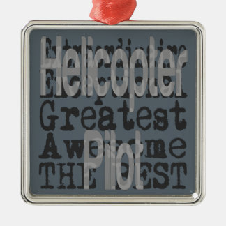 Helicopter Pilot Extraordinaire Silver-Colored Square Decoration