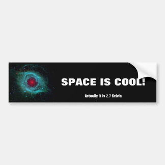 Helix Nebula - Our Future In 5 Billion Years Bumper Sticker