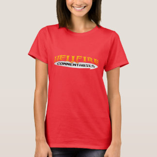 HELL FIRE COMMENTARIES WOMEN'S TSHIRT