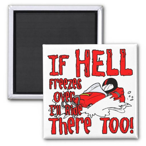 Hell Freezes Over Refrigerator Magnets