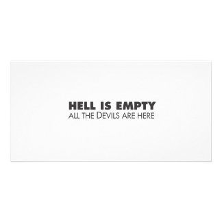 Hell is Empty Photo Card