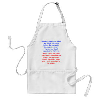 Hell is where the police are German the chefs Apron