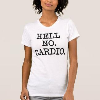 Hell No Cardio T-Shirt Tumblr