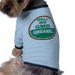 Hell No GMO Orgainc Pet T-shirt