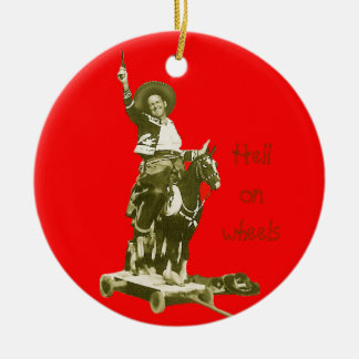 HELL ON WHEELS ORNAMENT