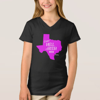 Hell or High Water #Texas Strong T-shirt Girls