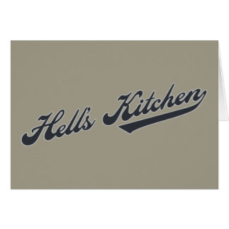 Hell s Kitchen Greeting Card