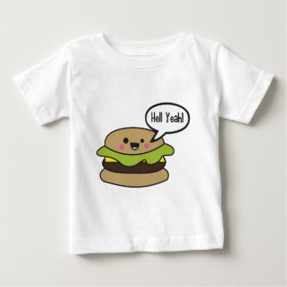 Hell Yeah Burger Baby T-Shirt