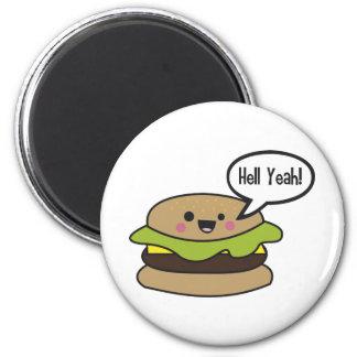 Hell Yeah Burger 6 Cm Round Magnet
