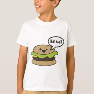 Hell Yeah Burger T-Shirt