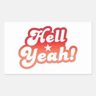 Hell YEAH! Rectangular Sticker