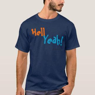 Hell Yeah! T-Shirt