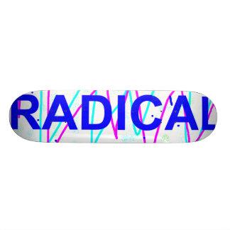 Hella RAD Skateboard