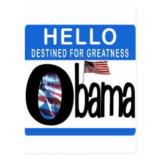 Hello 44th President Barack Obama Post Card