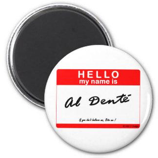 hello al dente 6 cm round magnet