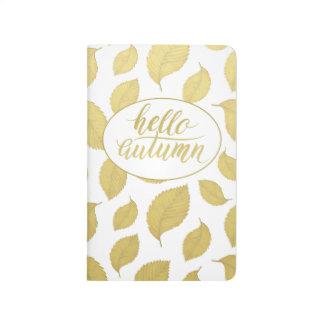 Hello Atumn Faux Gold Brush Script Pocket journal