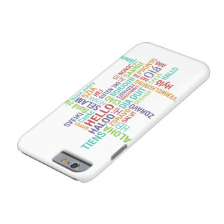 Hello Barely There iPhone 6 Case