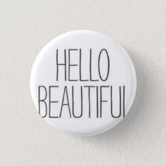 Hello Beautiful 3 Cm Round Badge