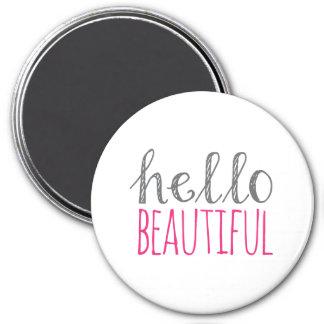 Hello Beautiful 7.5 Cm Round Magnet