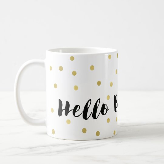 Hello Beautiful Gold Glitzy Dots Confetti Coffee Mug