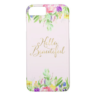 Hello Beautiful Pink Watercolor Floral iPhone 8/7 Case