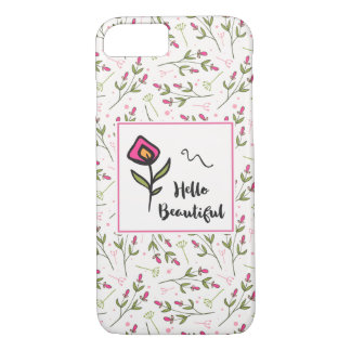 Hello Beautiful Pretty Pink Orange Wildlflower iPhone 8/7 Case