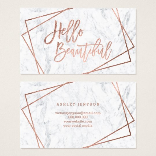 Hello beautiful rose gold script geometric marble business