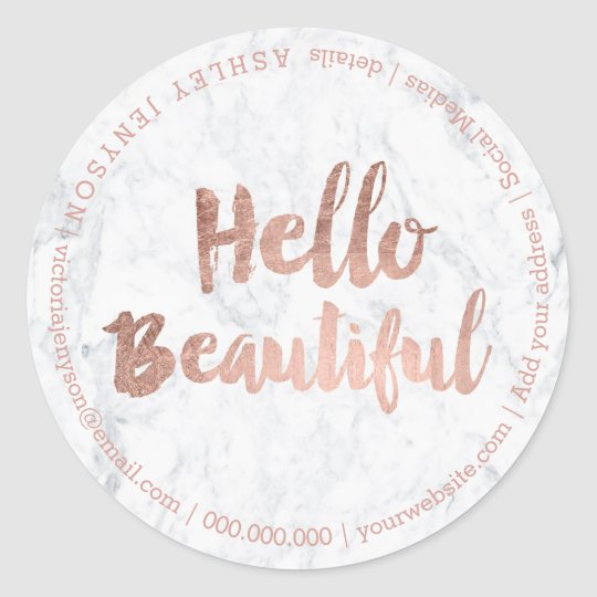 Hello beautiful rose gold typography marble classic round