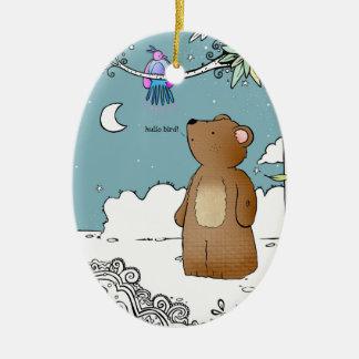 Hello Bird said Mr Bear - ornament
