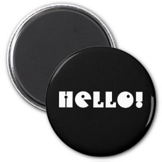 Hello!  Black and White. Custom Magnets