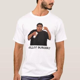 Hello? Burger? T-Shirt