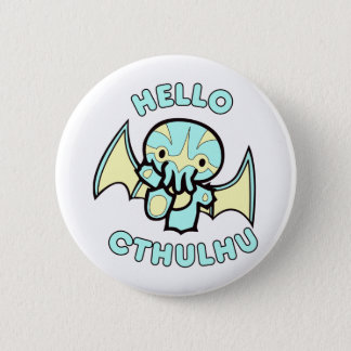Hello Cthulhu 6 Cm Round Badge
