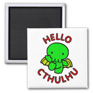 Hello Cthulhu Square Magnet