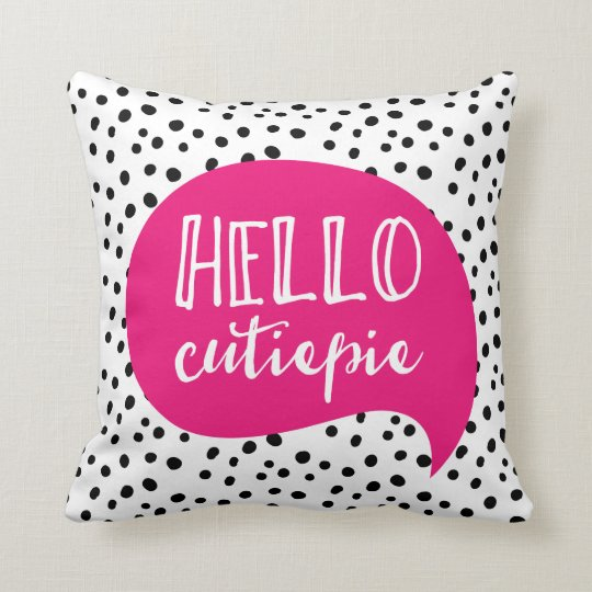 Hello Cutiepie pink black polka dot spotty pillow