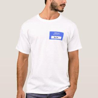Hello Da Da T-Shirt