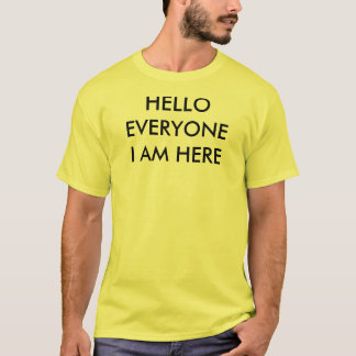 Hello Everyone Tee