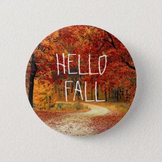 Hello Fall Autumn Pretty Leaves Button