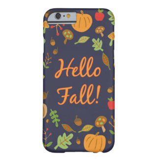 Hello Fall! Barely There iPhone 6 Case