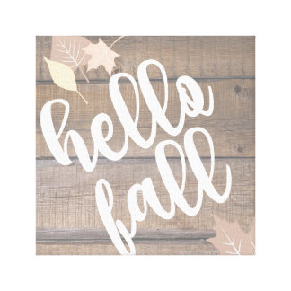 Hello Fall Rustic Wood Leaves Canvas