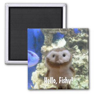 Hello, Fishy! Square Magnet