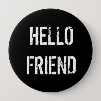 Hello Friend Button