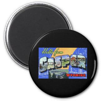 Hello from Casper Wyoming 6 Cm Round Magnet