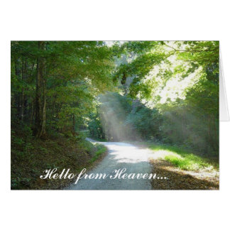 Hello from Heaven... Greeting Cards