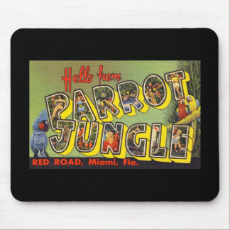 Hello from Parrot Jungle Mouse Pad