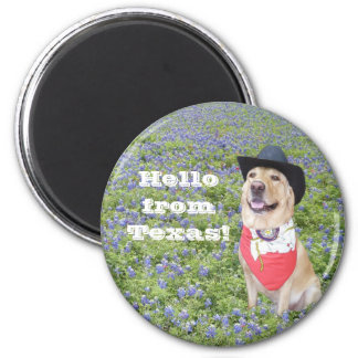 Hello from Texas! 6 Cm Round Magnet